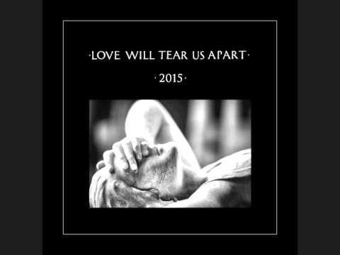 JOY DIVISION - Love Will Tear Us Apart 2015 (Remastered ...