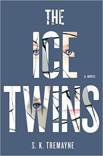 March - The Ice Twins: A Novel: S.K. Tremayne