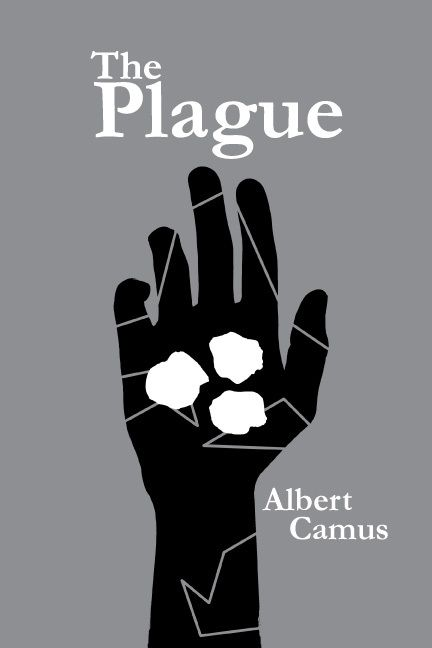 The Plague by Albert Camus.