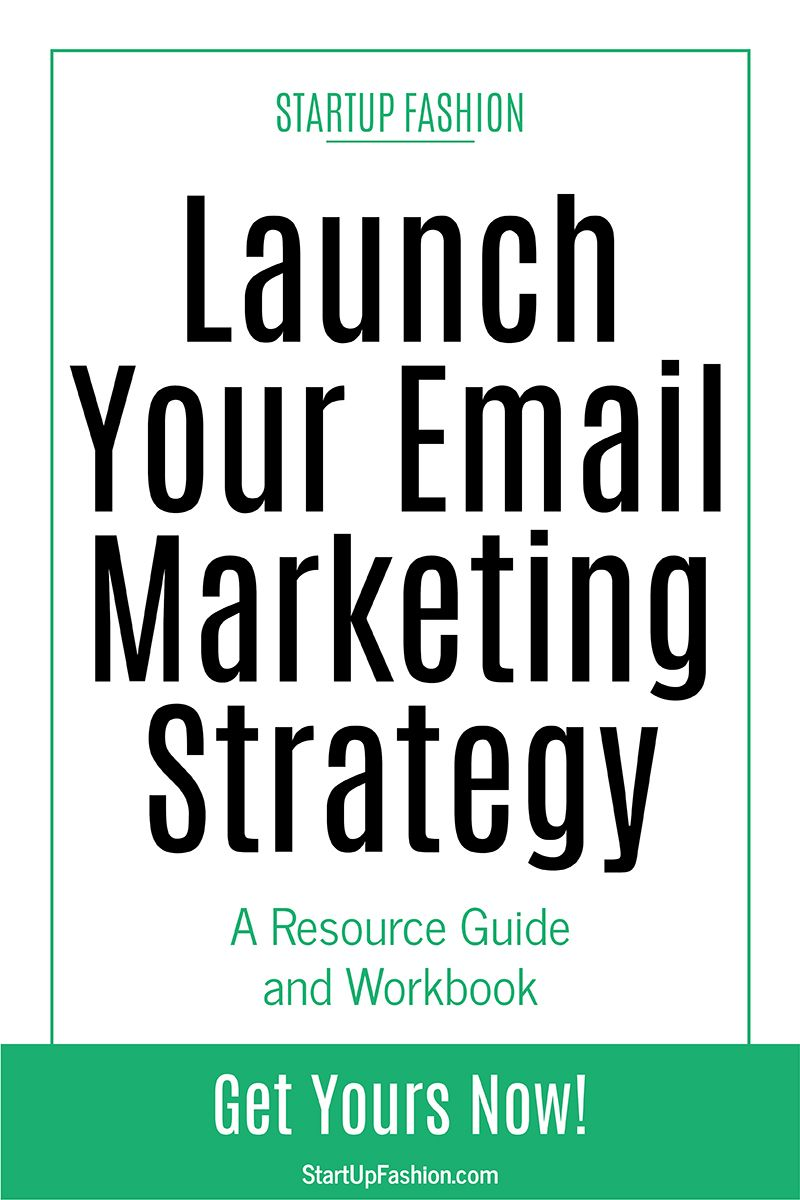 Launch Your Email Marketing Strategy | Fashion Business Tools + ...