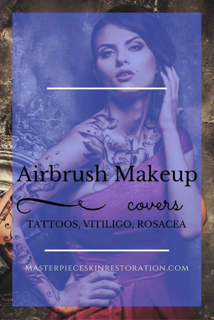 How Airbrush Makeup Covers Tattoos, Vitiligo, Rosacea, Etc