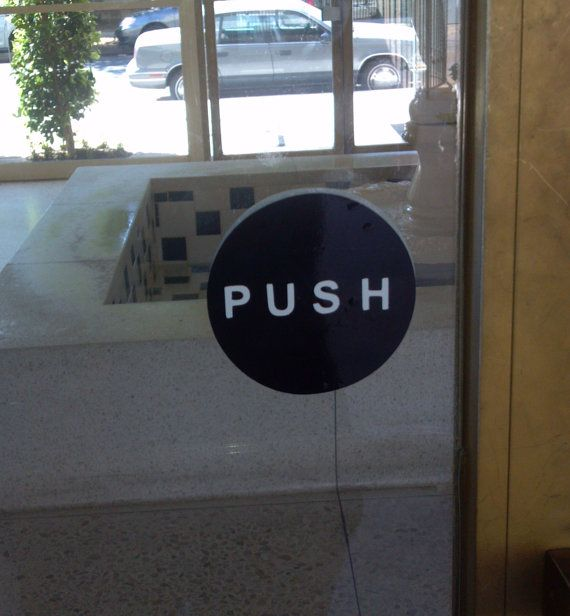 Push Pull Vinyl Door Signs Double Sided By Asignofsuccess