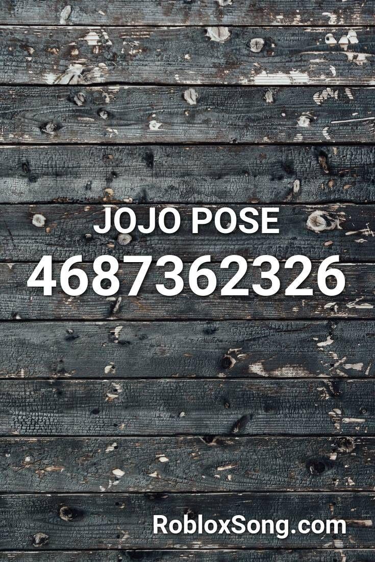 Jojo Pose Roblox ID Roblox Music Codes in 2020 Roblox