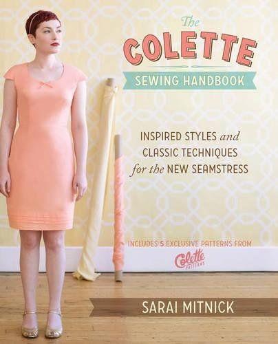 The Colette Sewing Handbook: Inspired Styles and Classic ... https ...