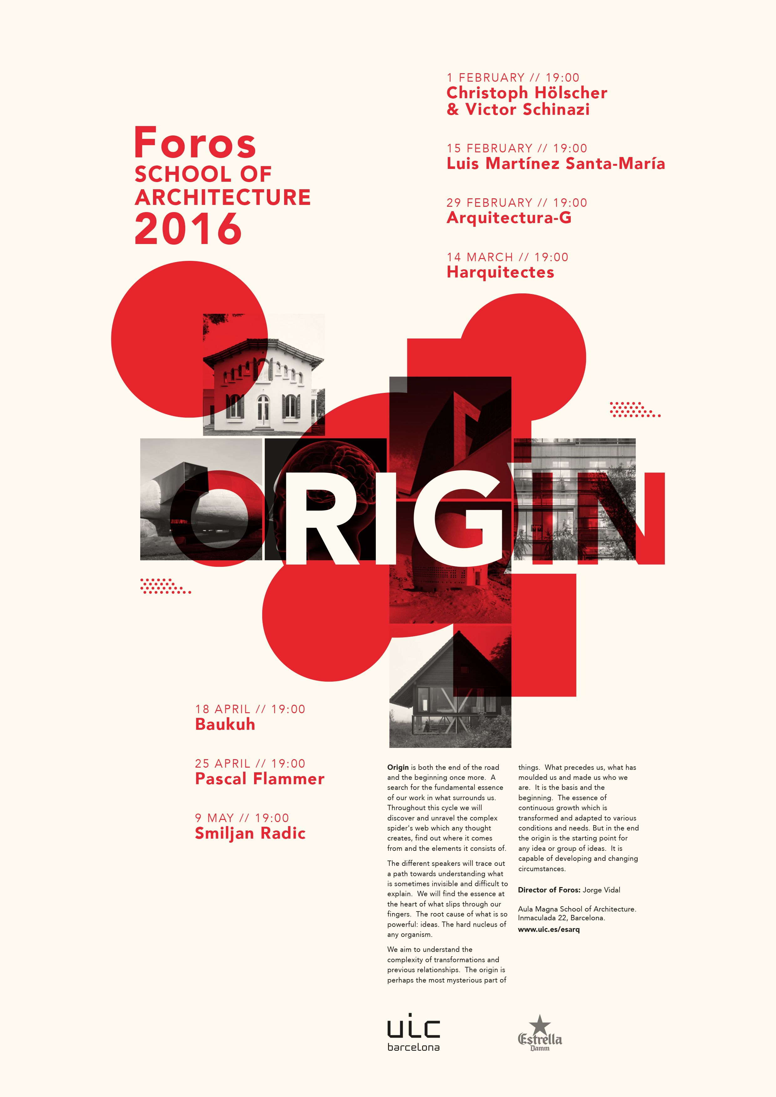 Get Lectured: UIC Barcelona, Foros 2016 | Image courtesy of UIC Barcelona School of Architecture | Archinect