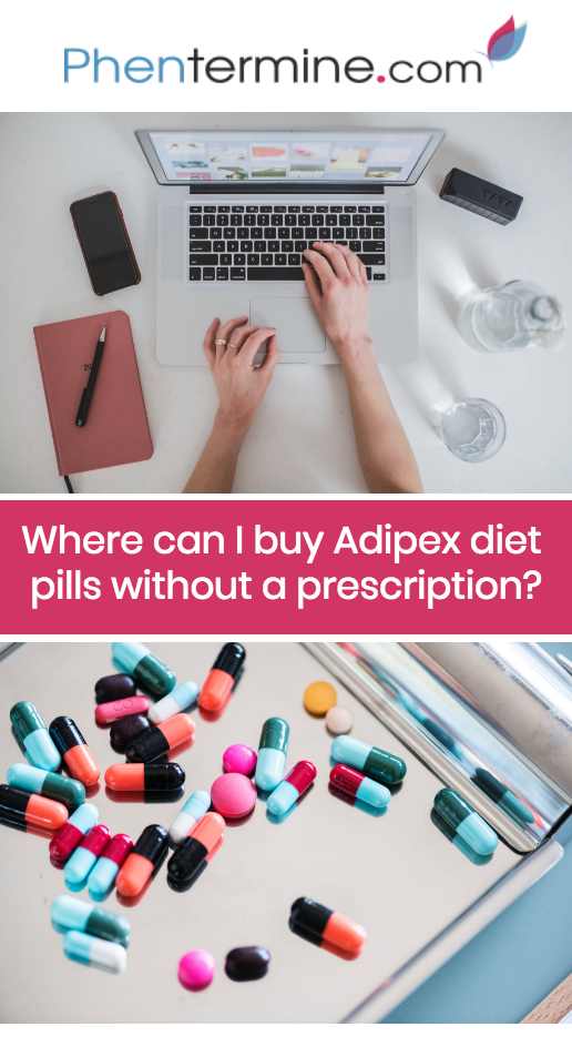 Adipex Without A Prescription All About Phentermine Diet Pills
