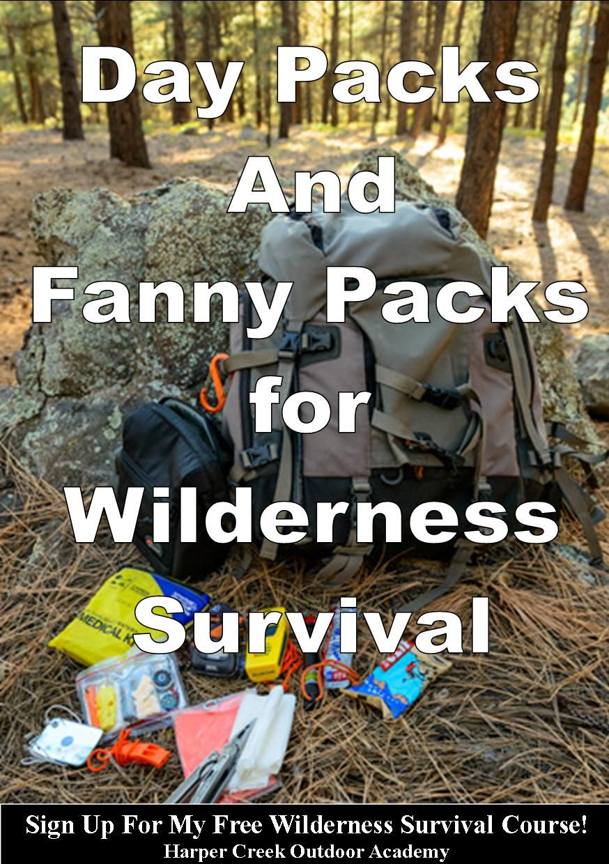 An article about why a person should always carry a day pack or fanny pack when entering the wilderness and what to carry in them.