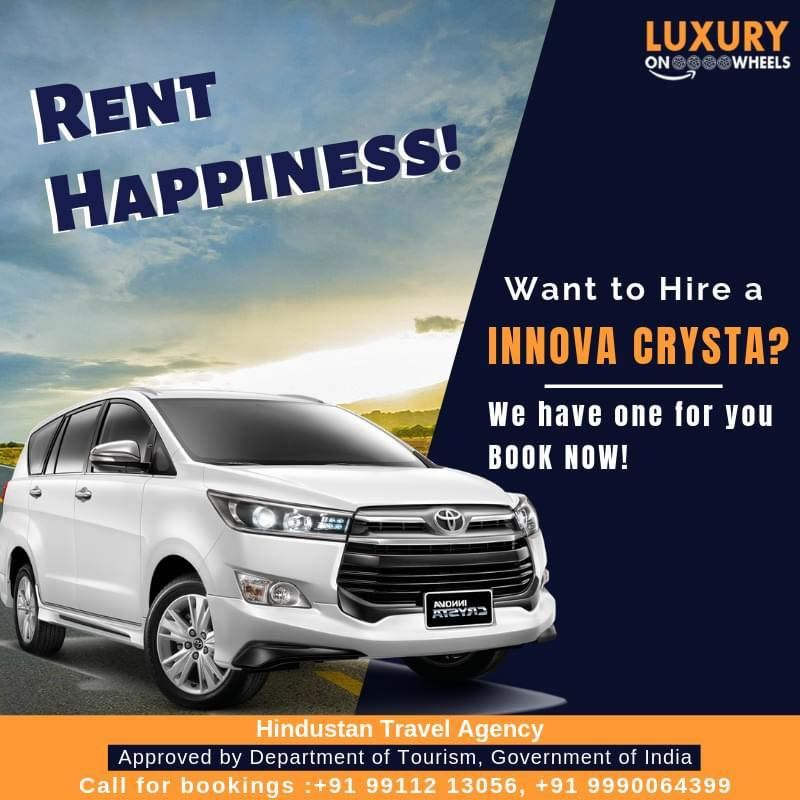 Hire Innova Crysta On Rent In Delhi In 2020 Traveling By Yourself Tourism Department Travel Agency