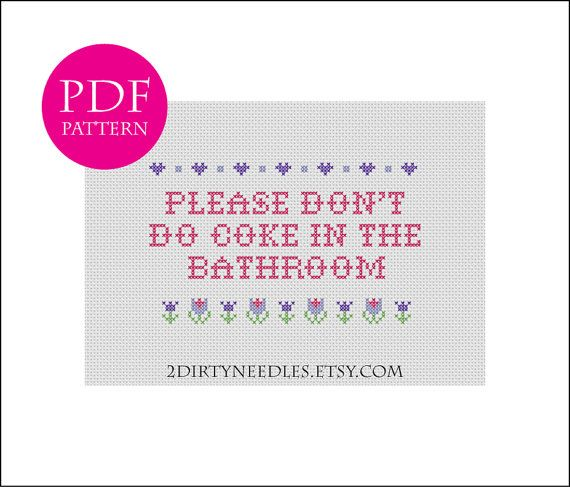 Please Don T Do Coke In The Bathroom Counted Cross Etsy In 2020 Cross Stitch Diy Cross Stitch Cross Stitch Patterns
