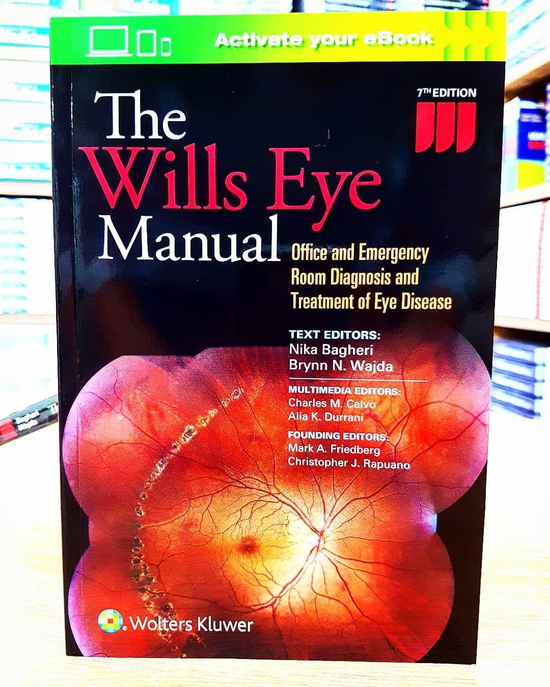 The Wills Eye Manual. . للطلب والاستفسار :- -whatsapp: +962 797 121 818 . # medical #eye #manual #book #ABC_BOOKS #store
