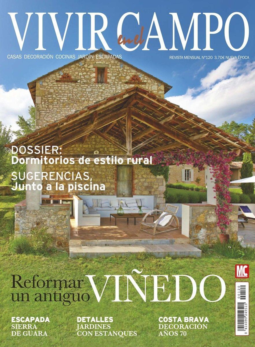Revista Vivir en el Campo 120. Reformar un antiguo #VIÑEDO ...