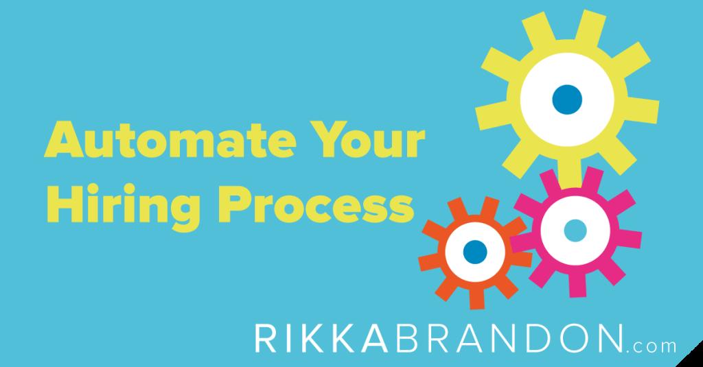 Automate Your Hiring Process Hiring Process Hiring Automation