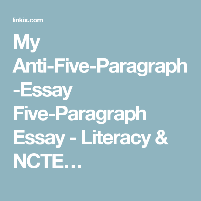 Essay Com In English My Antifiveparagraphessay Fiveparagraph Essay  Literacy  Ncte Examples Of Proposal Essays also Synthesis Essay My Antifiveparagraphessay Fiveparagraph Essay  Literacy  Ncte  Sample Narrative Essay High School