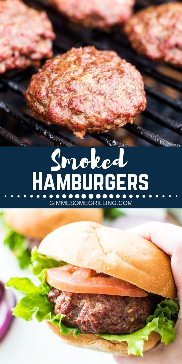 Smoked Hamburgers are such an easy recipe to prepare on ...