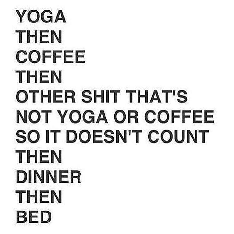 Yoga then coffee