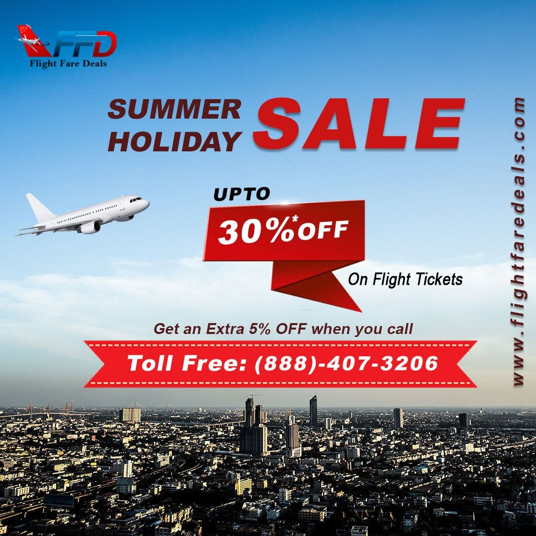 Summer Flight Sale! Get the best deal on One way & Round