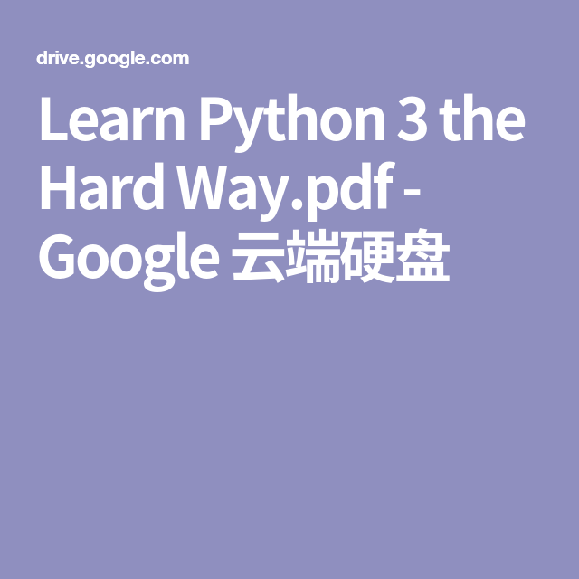 Learn Python 3 The Hard Way Pdf Google 云端硬盘 Python