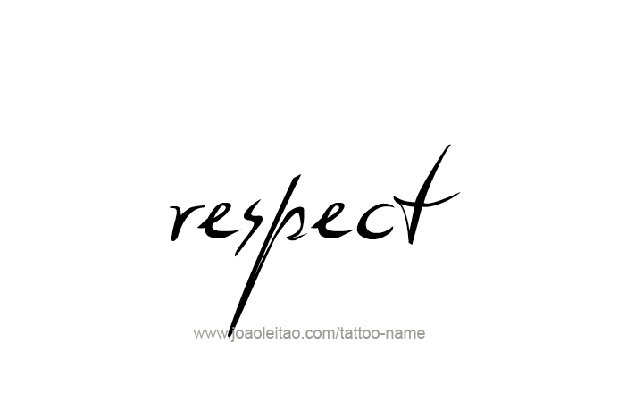 Respect Name Tattoo Designs Tattoo Designs Respect And Respect Tattoo