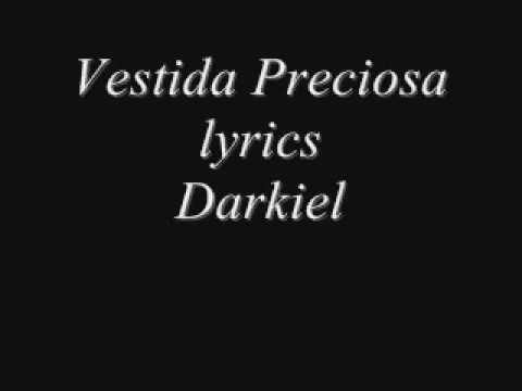 ab8e574caf Letra de Darkiel - Vestida Preciosa
