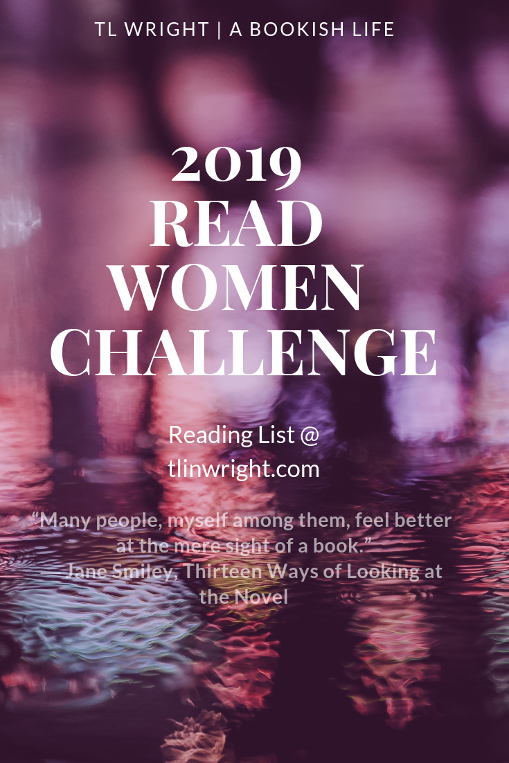 2019 Reading Women Challenge   TL Wright is part of Nonfiction books - 2019 Reading Women Challenge Reading List with the prompts for 2019 and the books I will be reading to fulfill the challenge