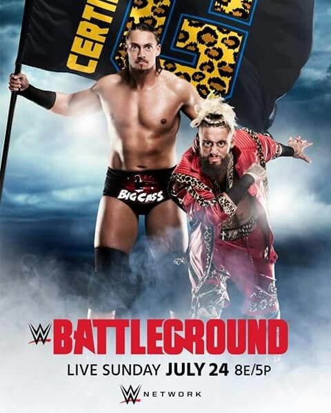 WWE Battleground 2016 - Enzo   Cass  ccc745389