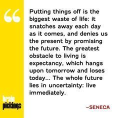 Image Result For On The Shortness Of Life Quotes On The Shortness