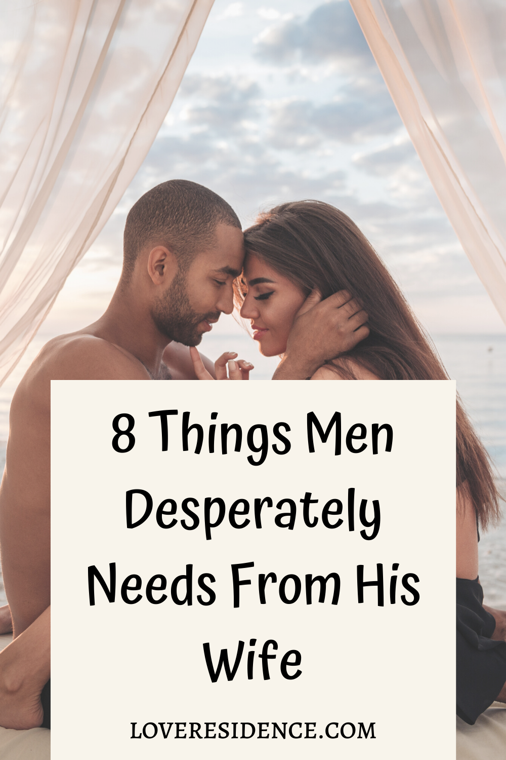 8 Things Men Desperately Needs From His Wife in 2020