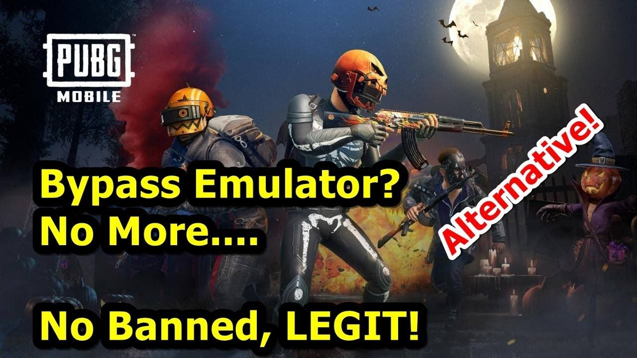 Alternative Bypass Emulator Detected Pubg Mobile No Banned Bypass Alternative Mobile