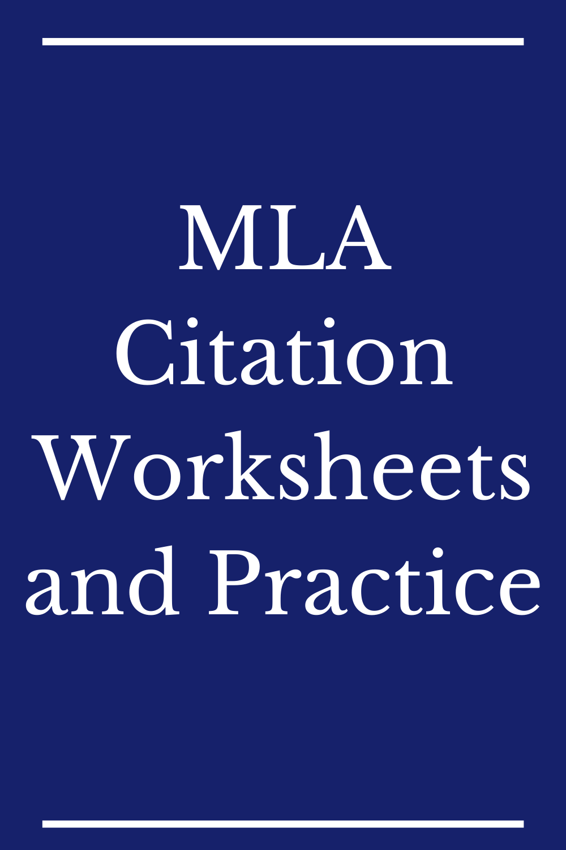 Mla Citation Worksheet And Practice Summarizing Reading In Text
