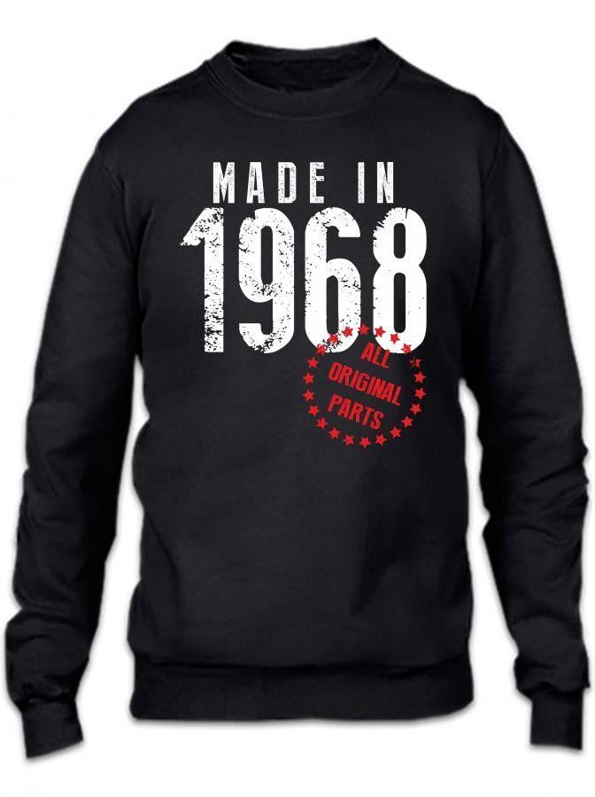 made in 1968 all original parts 1 Crewneck Sweatshirt