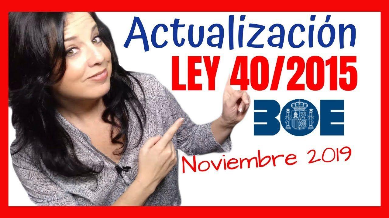 Ley 40 2015 Actualizada Actualización Boe Régimen Jurídico Sector Público Oposiciones Auxiliar Administrativo Est Estudiar Oposiciones Juridico Oposicion