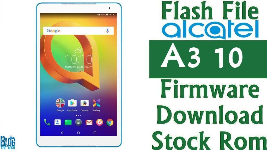 Flash File] Alcatel A3 10 Firmware Download [Stock Rom] | Trending
