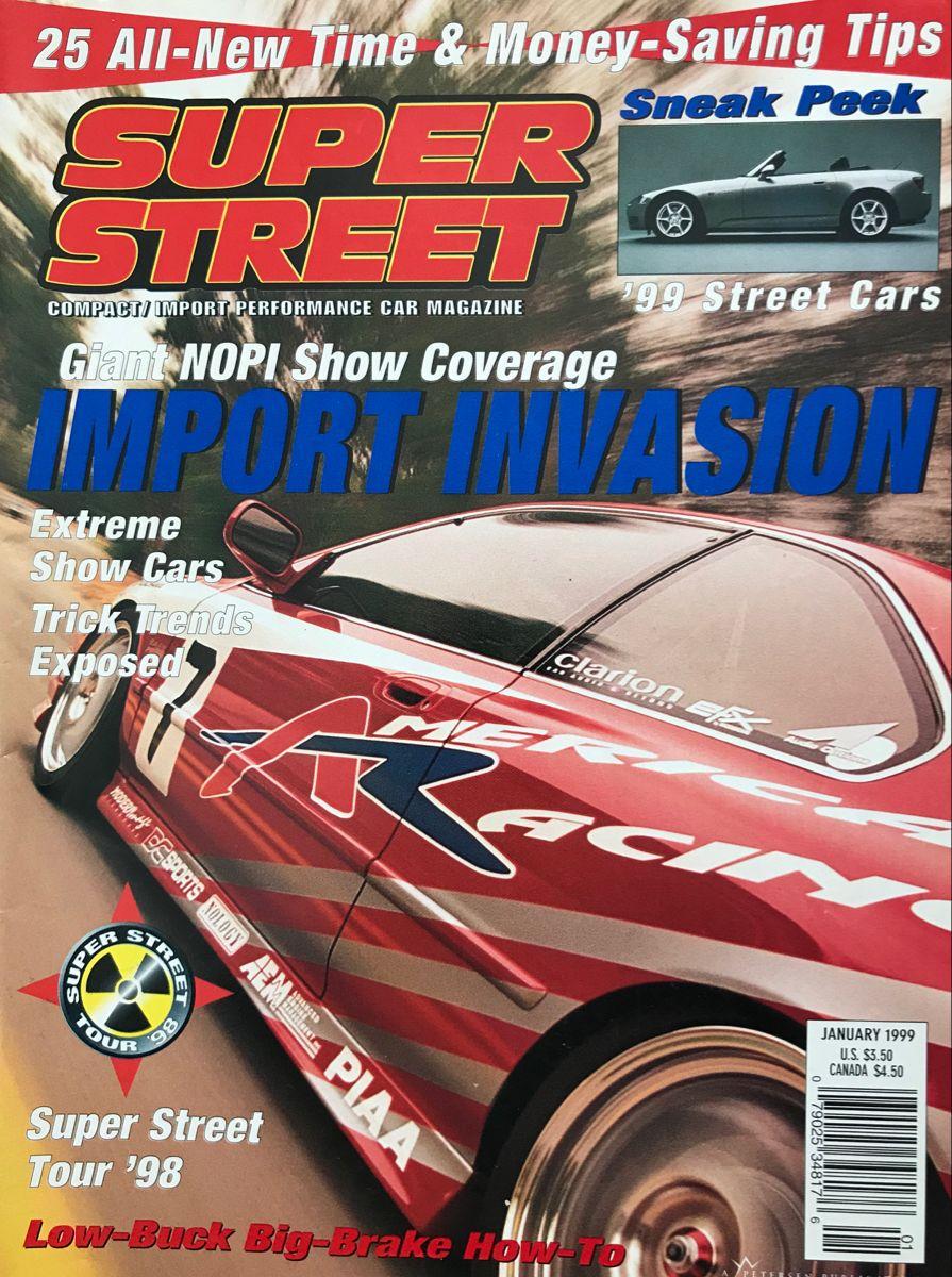 Super Street Magazine 1999 In 2020 Car Magazine Performance Cars Street Cars