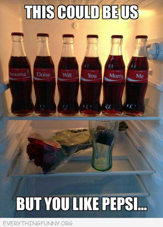 funny coke bottle proposal could be us but you like pepsi