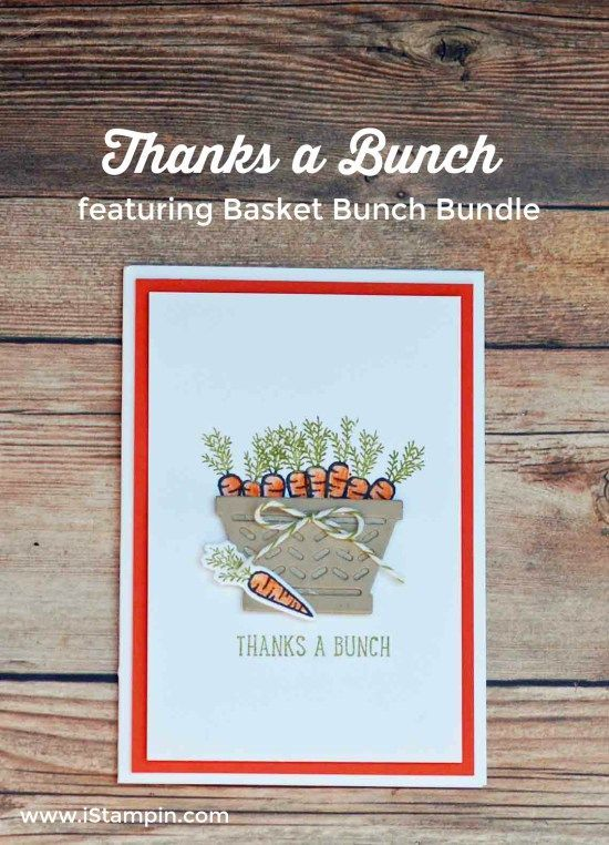 thanks a bunch featuring Basket Bunch Bundle