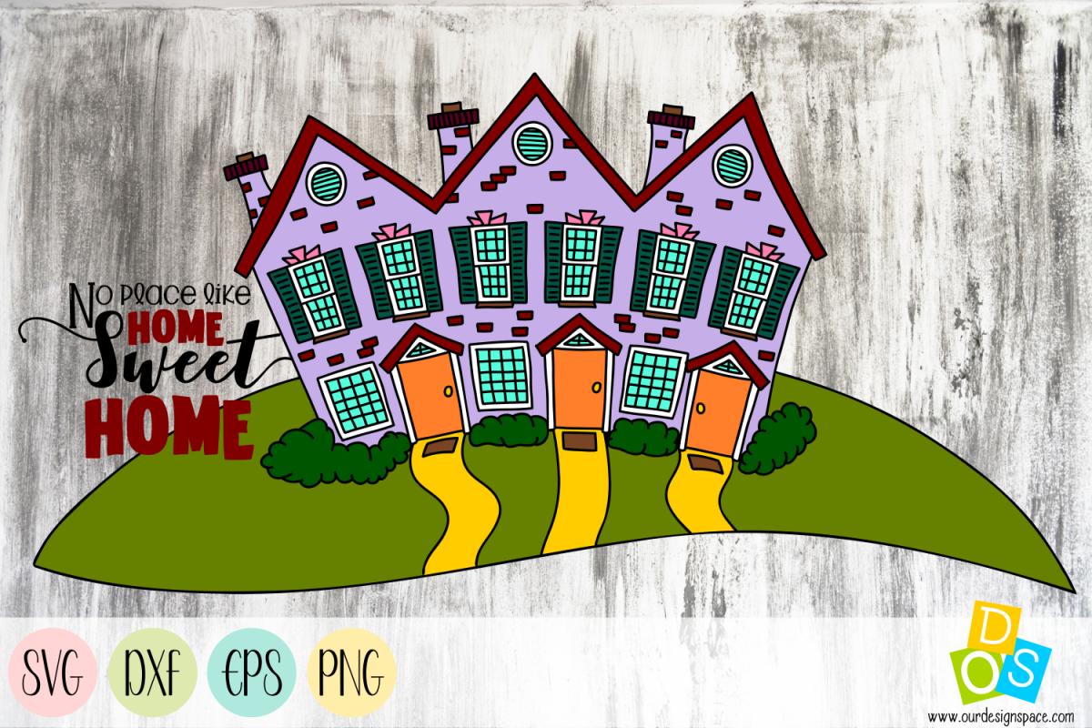 Home Sweet Home Svg Dxf Eps Png Craft File 435112 Illustrations Design Bundles In 2020 Graphic Design Resources Web Graphics Free Design Resources