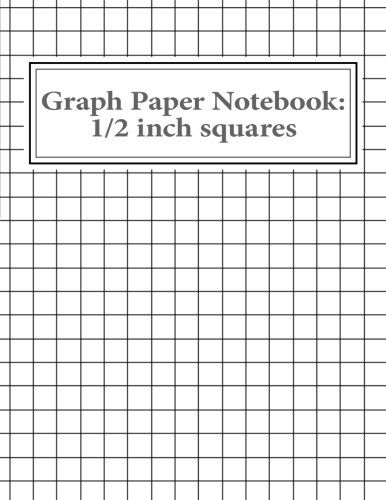 Graph Paper Notebook 1\/2 inch squares 100 pages CreateS - 1 inch graph paper
