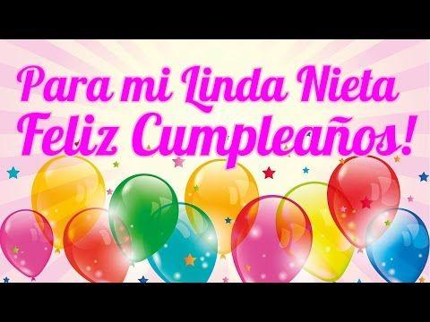 Nieta Felicidades Por Tu Cumpleaños Mensajes Para Mi Nieta