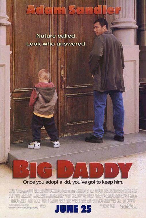 Pin By Kerri Key On 3 S Daddy Movie Adam Sandler Big Daddy