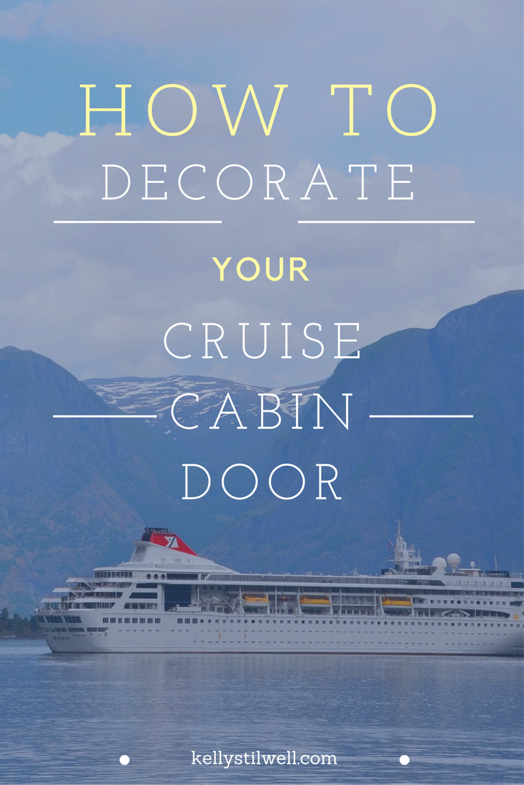 Perfect 10 Ideas For Cruise Door Decorations   Food Fun U0026 Faraway Places
