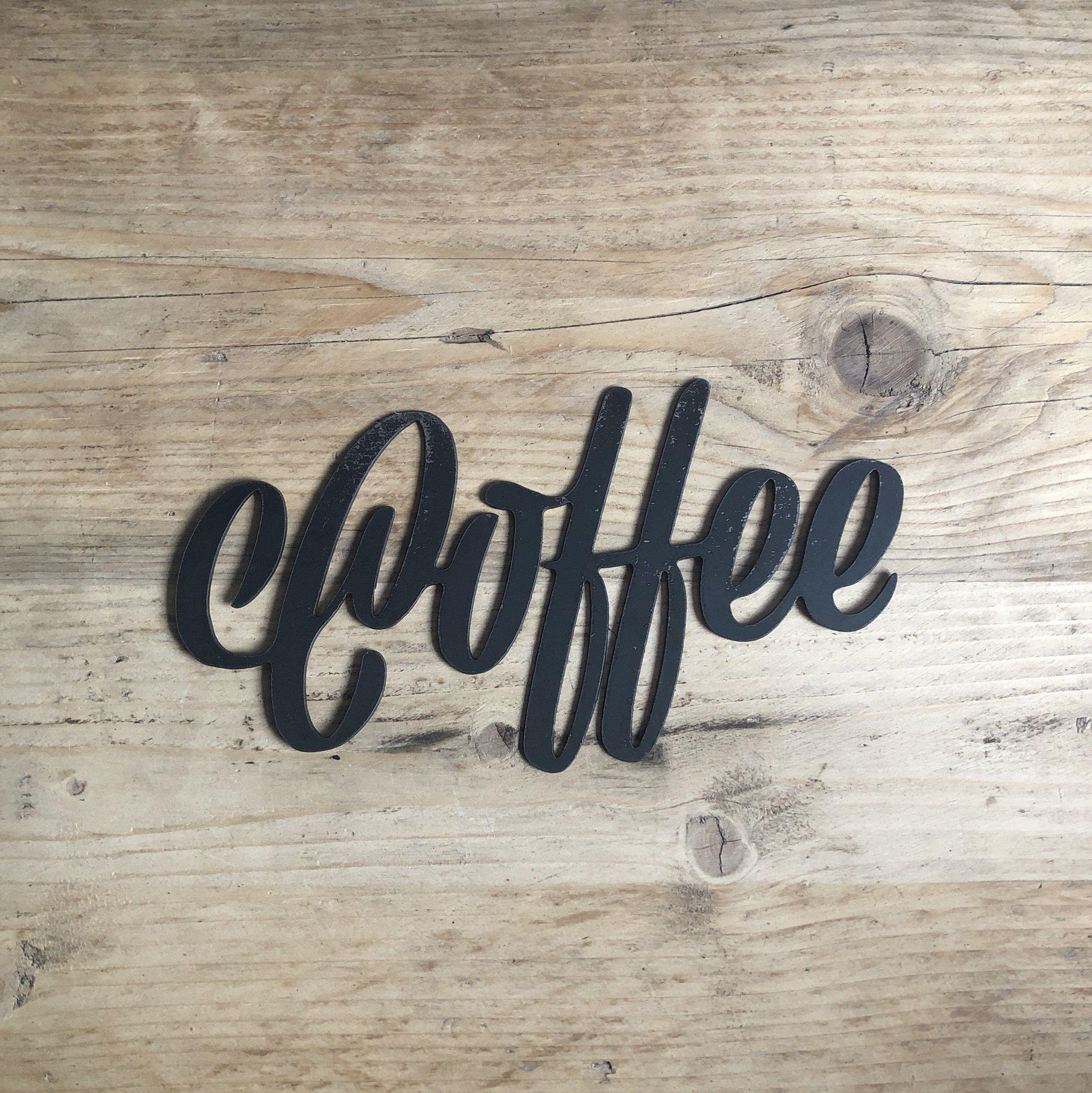 Coffee Metal Sign, Coffee Word Sign, Metal Kitchen Wall Art ...