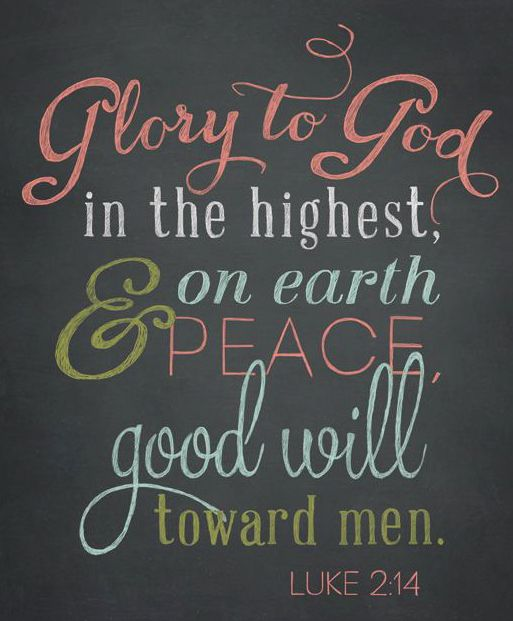 Glory To God In The Highest Quotes Religious Peace God Faith Bible