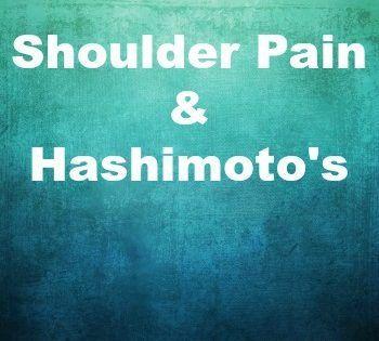Shoulder Pain & Hashimoto's