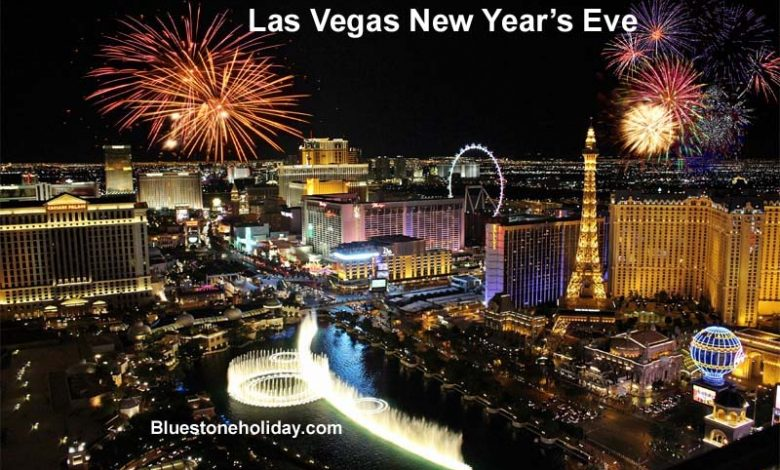 Las Vegas New Years Eve 2020 Best Ways to Bring in The
