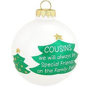 Cousins Always Ornament Christmas Ideas Baby Christmas