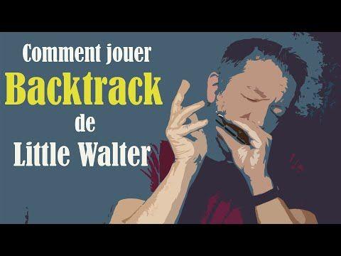 Comment jouer Backtrack, de Little Walter YouTube Musique