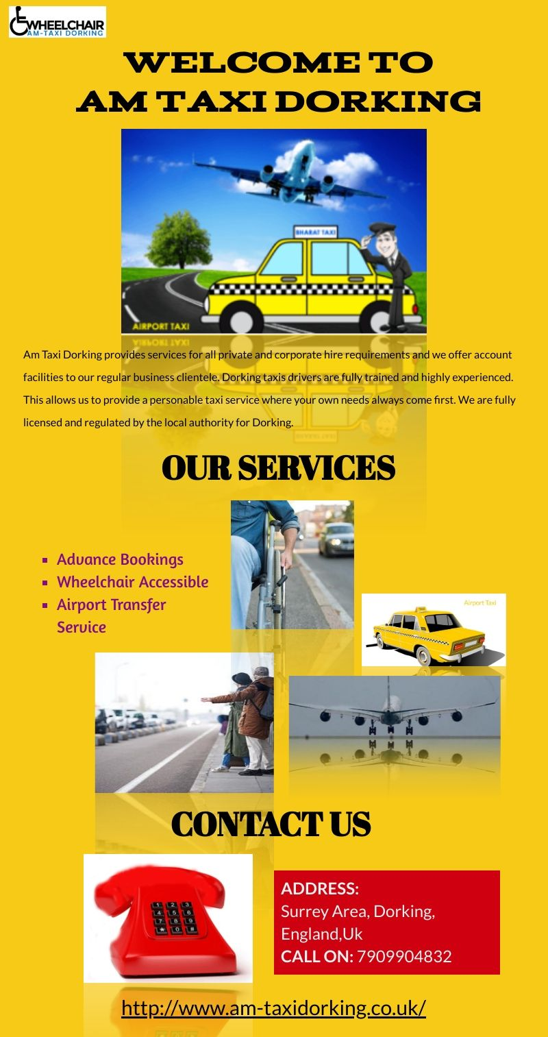 Wheelchair Taxi's AM Taxi Dorking in 2020 Taxi, Taxi