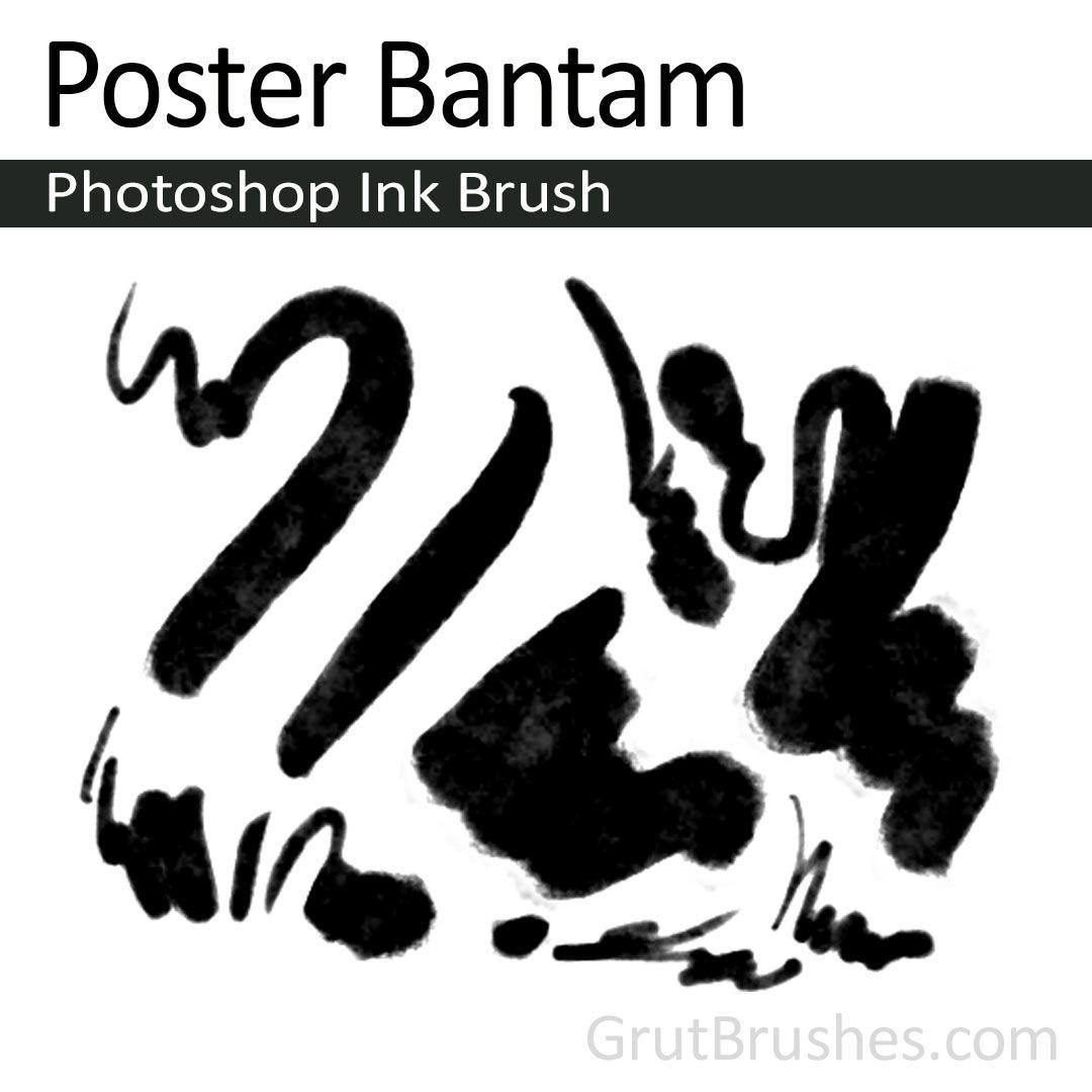 Poster Bantam - Photoshop Ink Brush   Photoshop Brushes   Photoshop