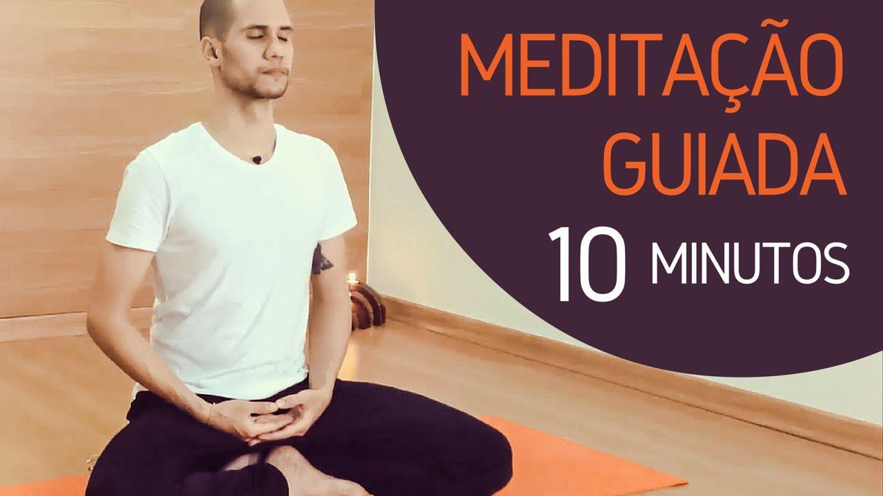 Meditação Guiada - 10 minutos!