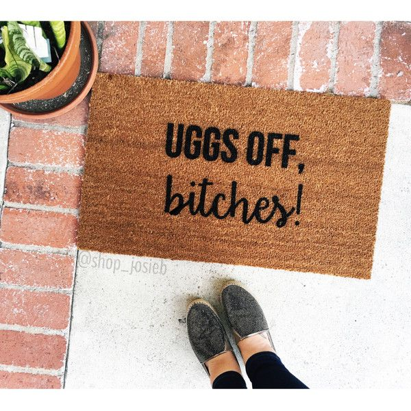 New Uggs Off B Tches Doormat Doormats Fall Rugs Decor
